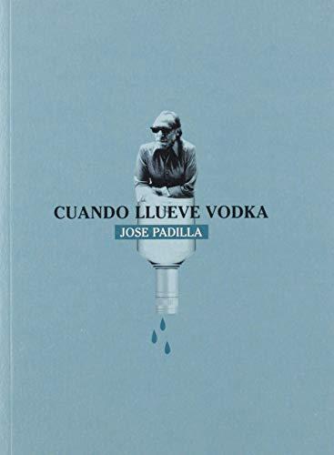 Cuando llueve vodka: 4 (libros en escena)