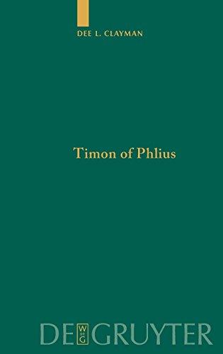 Timon of Phlius: Pyrrhonism into Poetry (Untersuchungen zur Antiken Literatur und Geschichte)