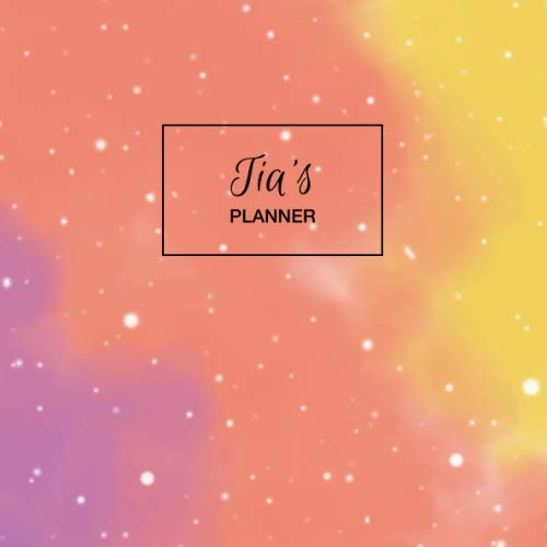 Tia's Planner: Personalized Organizer with Custom Name. Note Down Your Daily Schedule, To Do List, Goals, Tasks, Priorities. 52 Weeks (1 Full Year) with Weekly Motivational Quotes. Undated