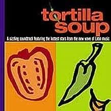 Best tortilla soup soundtrack Reviews