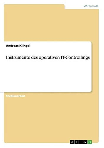 Instrumente des operativen IT-Controllings