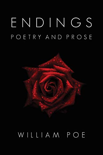 Book: Endings - Poetry and Prose by William Poe