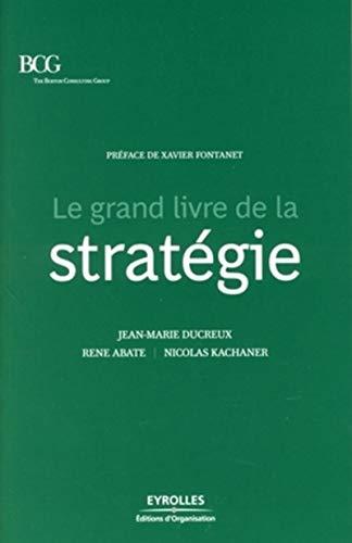 Le grand livre de la stratégie