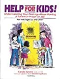 Help for Kids! Understanding Your Feelings About Having a Parent in Prison or Jail
