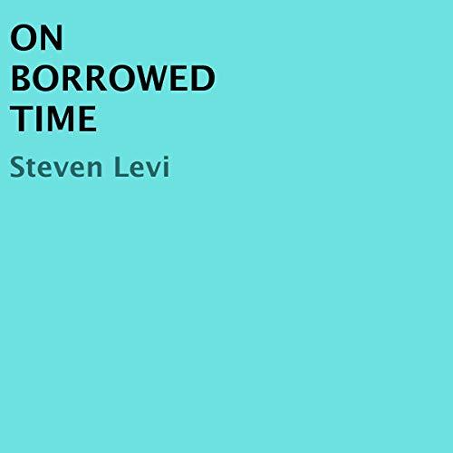 On Borrowed Time Titelbild