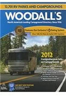 Woodall's North American Campground Directory, 2012 (Good Sam RV Travel Guide & Campground Directory)