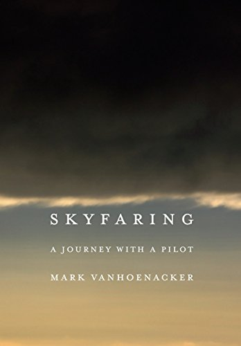 Image of Skyfaring: A Journey with a Pilot
