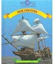 Our Country (People in Time and Place/Grade 5, Student Text)