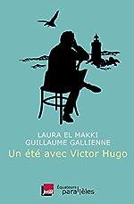 Un été avec Victor Hugo de Laura El makki