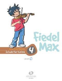 Halbig e.K. FIEDEL MAX 4 - arrangiert für Violine mit CD [Noten/Sheetmusic] Komponist: Holzer RHOMBERG Andrea by