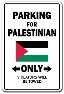 BDTS Nieuwe Parkeerplaats Voor Palestijnse Alleen Decal Palestijnse Vlag Nationale Trots Liefde Metalen Teken 8x12 inch