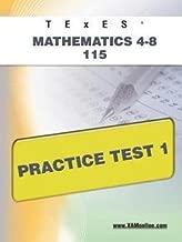 Sharon Wynne: Texes Mathematics 4-8 115 Practice Test 1 (Paperback); 2011 Edition