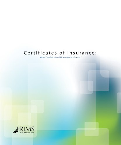 Certificates of Insurance: Where They Fit Into the Risk Management Process (English Edition)