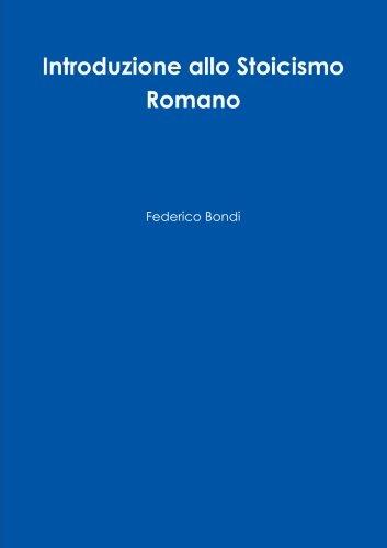 Introduzione allo Stoicismo Romano