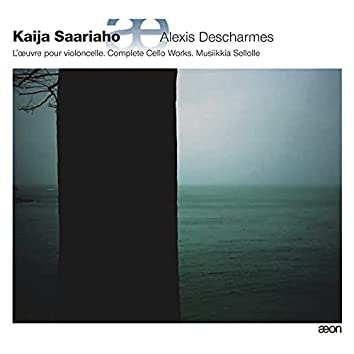 Saariaho: L'oeuvre pour violoncelle - Complete Cello Works - Musiikkia sellolle