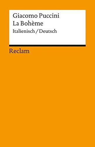 La Bohème: Italienisch/Deutsch (Reclams Universal-Bibliothek)