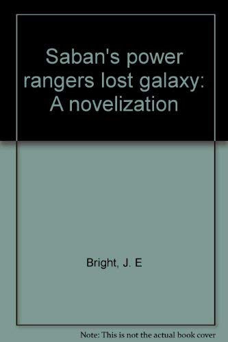 Saban's power rangers lost galaxy: A novelization