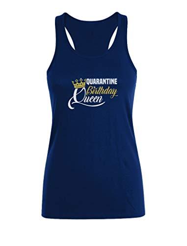 Camiseta sin Mangas para Mujer - Camiseta Coronavirus - Quarantine Birthday Queen Medium Azul Oscuro