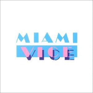 Original TV Soundtrack: Miami Vice [1984-1989] (Audio CD)