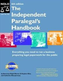 Compare Textbook Prices for Independent Paralegal's Handbook: How to Provide Legal Services Without Becoming a Lawyer a Edition ISBN 9780873379427 by Catherine Elias Jermany Ralph E. Warner