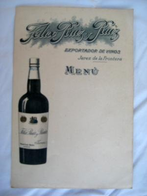 Tarjeta Publicidad - Advertising Card : MENÚ - Félix Ruiz y Ruiz, exportador de vinos, Jerez de la Frontera