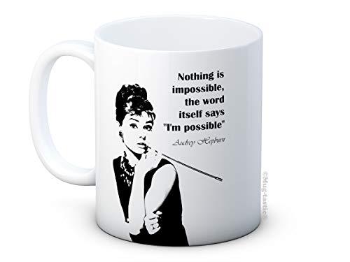 Audrey Hepburn Zitat Nothing is Impossible - Inspirierende Hochwertigen Kaffeetasse