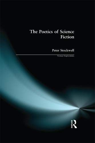 The Poetics of Science Fiction (Textual Explorations)