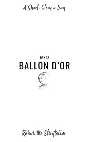 Day 12: Ballon d'Or (English Edition)
