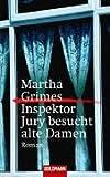 Inspektor Jury besucht alte Damen.