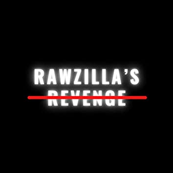 Rawzilla's Revenge