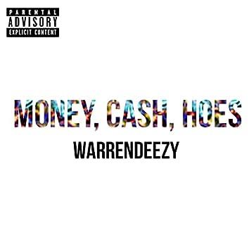 MONEY CASH HOES