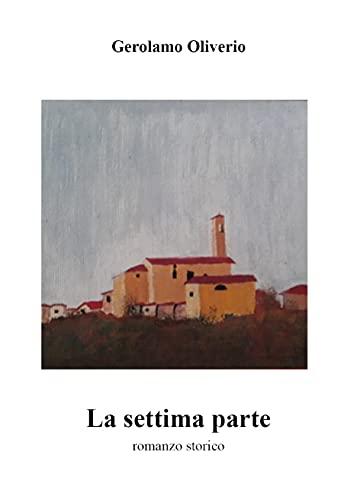 La settima parte (Italian Edition)