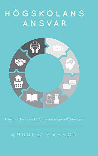 Högskolans ansvar: Principer för utveckling av den högre utbildningen