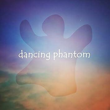 dancing phantom