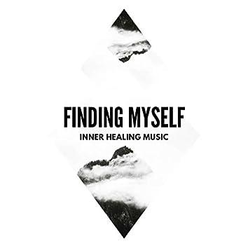 Finding Myself - Inner Healing Music