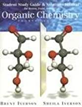 Student Study Guide and Solutions Manual for Brown/Foote/Iverson's Organic Chemistry, 4th by Brent L. Iverson (2004-12-30)