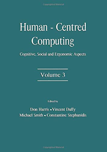 Human-Centered Computing: Cognitive, Social, and Ergonomic Aspects, Volume 3 PDF Books