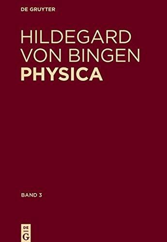 Physica. Liber subtilitatum diversarum naturarum creaturarum: Band 3: Kommentiertes Register der deutschen Wörter