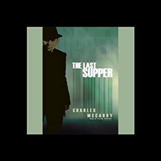 The Last Supper                   By:                                                                                                                                 Charles McCarry                               Narrated by:                                                                                                                                 Stefan Rudnicki                      Length: 16 hrs and 8 mins     195 ratings     Overall 4.0