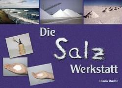 Die Salz-Werkstatt