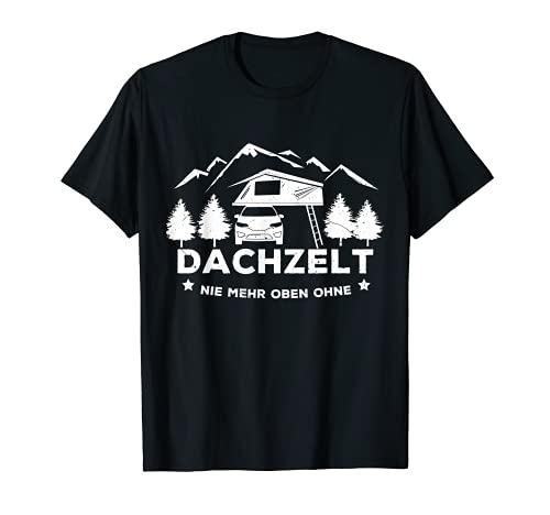 """Tienda de campaña con texto en alemán """"Nie mehr oben ohne"""", ideal como regalo, color natural Camiseta"""