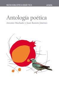 Antología poética (CLÁSICOS - Nueva Biblioteca Didáctica)