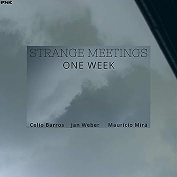 Strange Meetings One Week