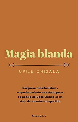 Magia blanda de Upile Chisala
