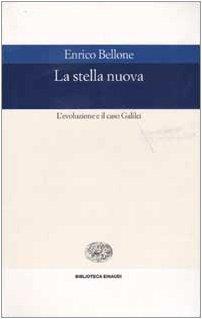 La stella nuova. L'evoluzione e il caso Galilei