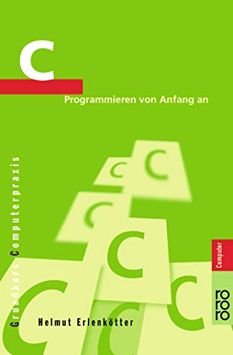 C: Programmieren von Anfang an