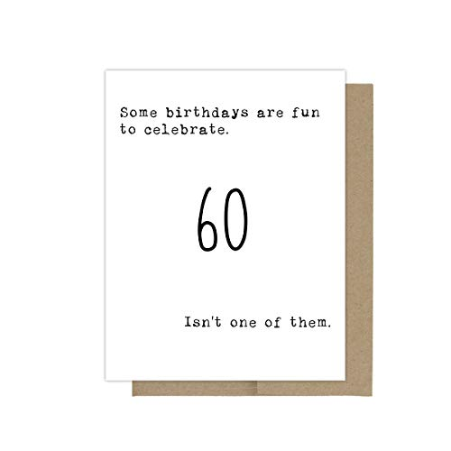 60th Birthday Card, Getting Old Birthday Card, Birthday Card for Her, Birthday Card for Him, Sarcastic Birthday Card, Birthday Greeting Card