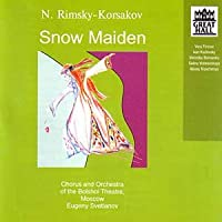 Rimsky-Korsakov: Snow Maiden - Evgeni Svetlanov (3CD)