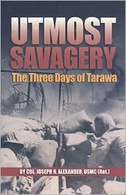 Utmost Savagery Publisher: Naval Institute Press