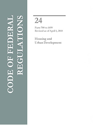 Compare Textbook Prices for Code of Federal Regulations Title 24 Housing and Urban Development Parts 700-1699  ISBN 9781683880158 by US Government Publishing Office,Office of the Federal Register